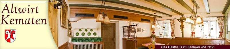 gasthof altwirt kematen in tirol. Black Bedroom Furniture Sets. Home Design Ideas